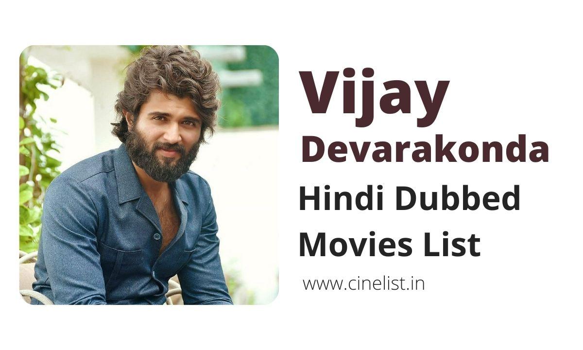 Vijay Devarakonda Hindi Dubbed Movies List